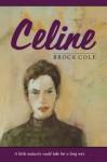Celine - Brock Cole