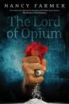 Lord of Opium - Nancy Farmer