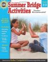 Summer Bridge Activities�, Grades 2 - 3 - Summer Bridge Activities, Rainbow Bridge Publishing