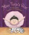 Miss Tutu's Star - Lesléa Newman, Carey Armstrong-Ellis