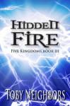 Hidden Fire - Toby Neighbors