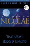 Nicolae (Large Print): The Rise of Antichrist - Tim LaHaye, Jerry B. Jenkins