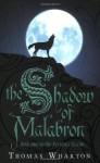 The Shadow of Malabron - Thomas Wharton