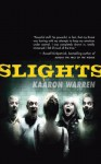 Slights - Kaaron Warren