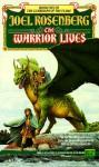 The Warrior Lives - Joel Rosenberg