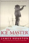 The Ice Master - James Archibald Houston