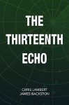The Thirteenth Echo - Chris Lambert