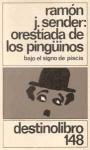 Orestíada de los Pingüinos: Bajo el Signo de Piscis - Ramón José Sender