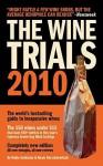 The Wine Trials - Robin Goldstein, Alexis Herschkowitsch, Tyce Walters