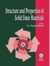 Structure and Properties of Solid State Materials - B. Viswanathan