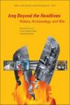 Iraq Beyond the Headlines: History, Archaeology, and War - Benjamin R. Foster, Karen Polinger Foster