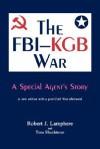 The FBI-KGB War - Robert J. Lamphere, Tom Shachtman