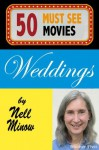 50 Must-See Movies: Weddings - Nell Minow