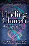 Finding Church: What If There Really Is Something More? - Wayne Jacobsen