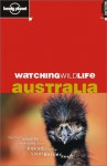 Watching Wildlife Australia - Jane Bennett