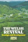 Welsh Revival - Thomas Phillips