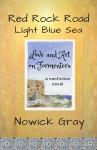 Red Rock Road, Light Blue Sea - Nowick Gray