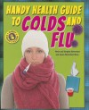 Handy Health Guide to Colds and Flu - Alvin Silverstein, Virginia Silverstein, Laura Silverstein Nunn
