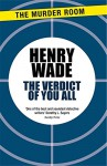 The Verdict of You All - Henry Wade