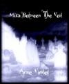 Mika Between the Veil - Anne Violet