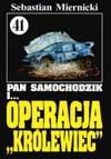 """Operacja """"Królewiec"""" - Sebastian Miernicki"""