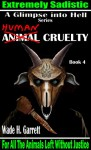 "Human Cruelty - The Most Sadistic Revenge Novel on the Market (A Glimpse into Hell Book 4) - Wade H. Garrett, Brenda ""Cricket"" Seaberg"