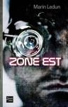 Zone Est - Marin Ledun