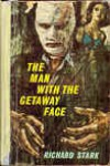 The Man With The Getaway Face - Richard Stark