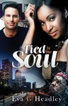 Tied to the Soul - Eva G Headley, Shonell Bacon