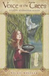 Voice of the Trees: A Celtic Divination Oracle [With Paperback Book] - Mickie Mueller