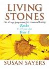 Living Stones: Rocks: Year C - Susan Sayers, Arthur Baker