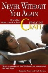 Never Without You Again - Francine Craft