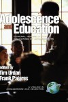 Adolescence and Education: General Issues in the Education of Adolescents (Adolescence and Education Series), Vol. 1 - Tim Urdan, Frank Pajares