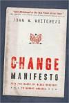 Change Manifesto - John Whitehead