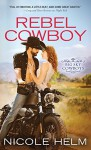 Rebel Cowboy (Big Sky Cowboys) - Nicole Helm