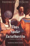 Thus Spoke Zarathustra: A Book for All and None - Friedrich Nietzsche, Thomas Common