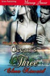 Ocean's Three - Elena Kincaid
