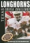 Texas Longhorns Trivia Challenge - Sourcebooks Inc