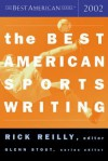 The Best American Sports Writing 2002 - Rick Reilly, Glenn Stout
