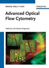 Advanced Optical Flow Cytometry: Methods and Disease Diagnoses - Valery V. Tuchin