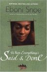 When Everything's Said and Done - Eboni Snoe
