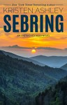 Sebring (The Unfinished Heroes Series Book 5) - Kristen Ashley