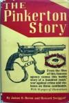 The Pinkerton Story - James D. Horan, Howard Swiggett