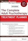 The Complete Adult Psychotherapy Treatment Planner: Includes DSM-5 Updates - Arthur E. Jongsma Jr., L. Mark Peterson, Timothy J. Bruce