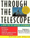 Through the Telescope: A Guide for the Amateur Astronomer - Patricia Barnes-Svarney