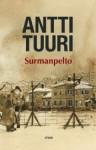 Surmanpelto - Antti Tuuri