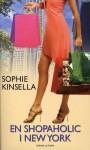 En Shopaholic I New York - Sophie Kinsella