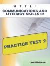 MTEL Communication and Literacy Skills 01 Practice Test 2 - Sharon Wynne