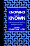 On Knowing and the Known - Kenneth G. Lucey
