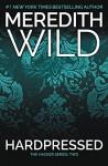 Hardpressed: The Hacker Series #2 - Meredith Wild